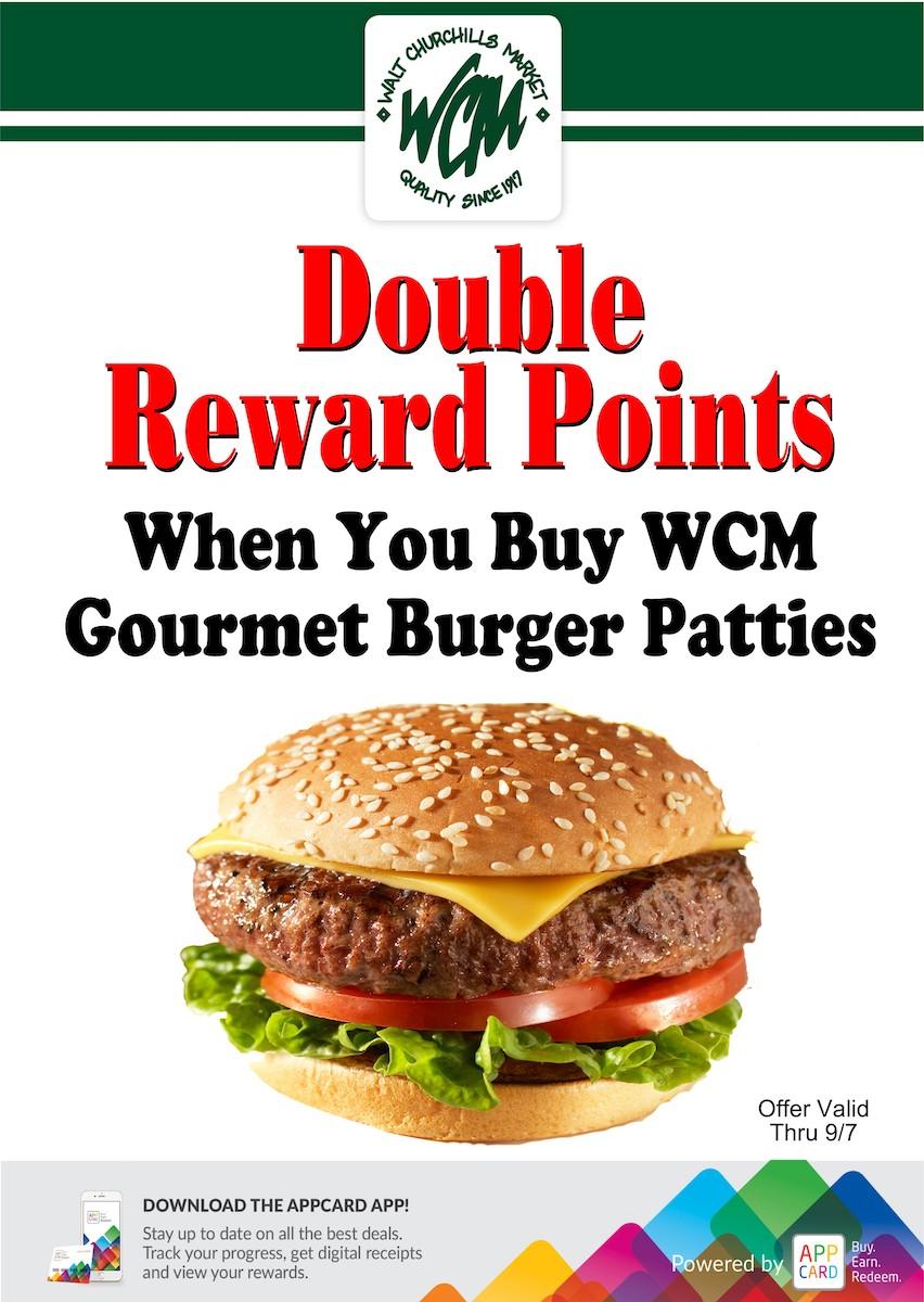 Earn double reward points when you buy WCM gourmet burger patties